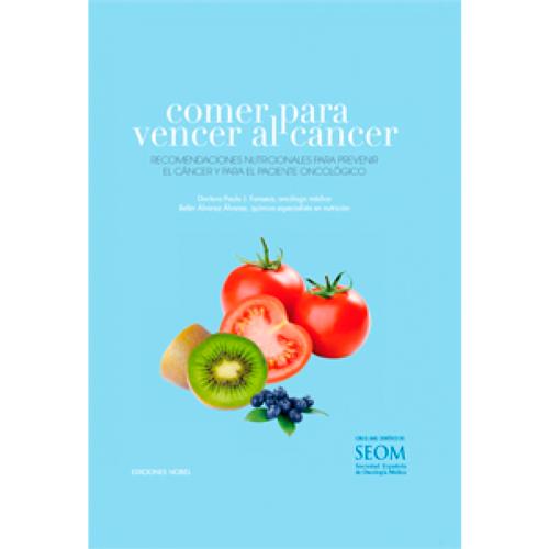 """Portada del libro """"Comer para vencer al cáncer"""""""