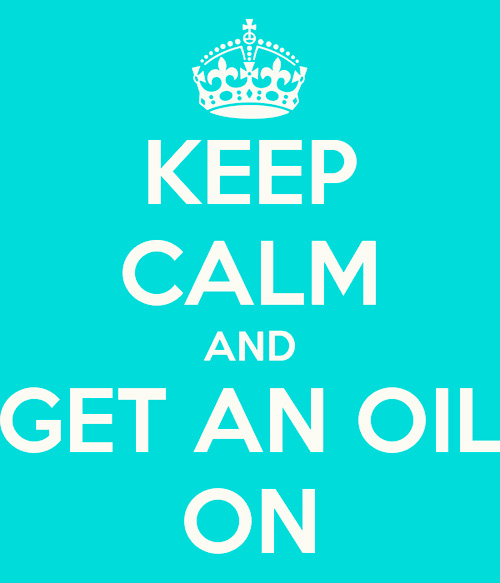 keep-calm-and-get-an-oil-on
