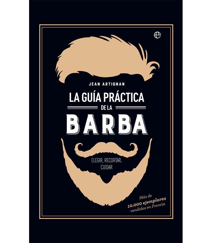 La Guia Practica De La Barba Jean Artignan